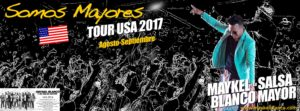 """USA TOUR – """" SOMOS MAYORES """" – AUGUST AND SEPTEMBER 2017"""